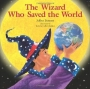 The Wizard Who Saved the World [Hardcover]